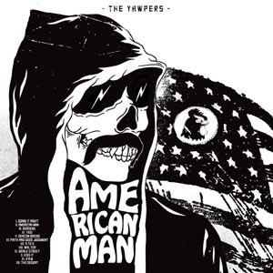 YAWPERS, THE - AMERICAN MAN