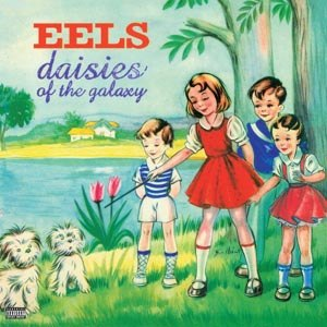 EELS - DAISIES OF THE GALAXY (BACK TO BLAC