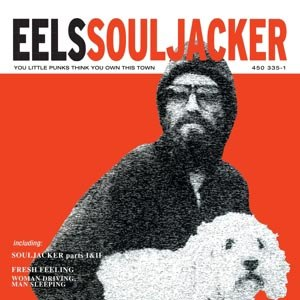 EELS - SOULJACKER (BACK TO BLACK)