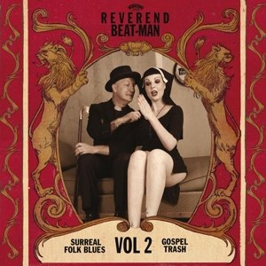REVEREND BEAT-MAN - SURREAL FOLK BLUES GOSPEL TRASH #2