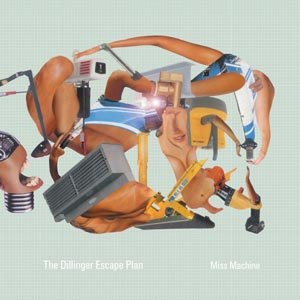 DILLINGER ESCAPE PLAN, THE - MISS MACHINE (GREEN & WHITE MERGE/P