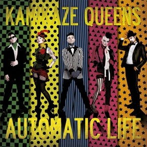 KAMIKAZE QUEENS - AUTOMATIC LIFE