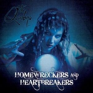 QUIREBOYS, THE - HOMEWRECKERS & HEARTBREAKERS