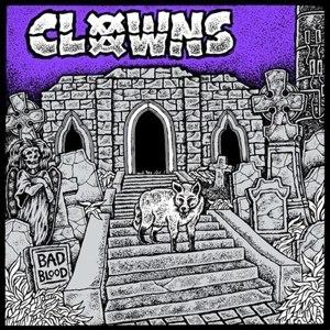 CLOWNS - BAD BLOOD