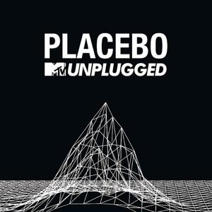 PLACEBO - MTV UNPLUGGED (PICTURE)