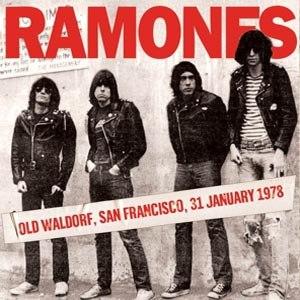 RAMONES - OLD WALDORF, SAN FRANCISCO, 31ST JA