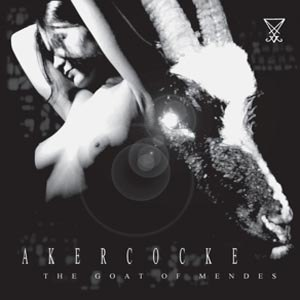 AKERCOCKE - THE GOAT OF MENDES