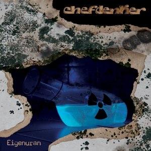 CHEFDENKER - EIGENURAN