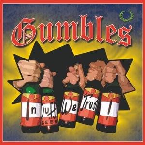 GUMBLES - IN DUFF WE TRUST