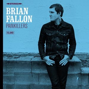 FALLON, BRIAN - PAINKILLERS