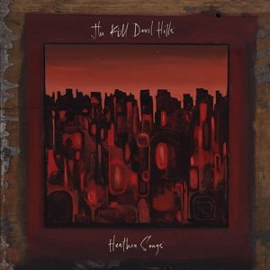 KILL DEVIL HILLS - HEATHEN SONGS