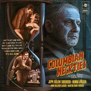 COLUMBIAN NECKTIES - IT'S ALL GONE