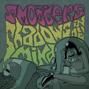 SMOGGERS, THE - SHADOWS IN MY MIND