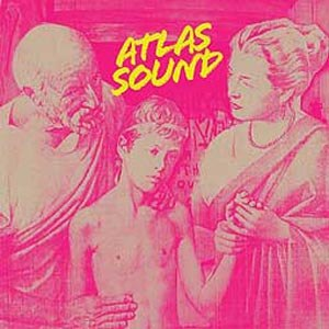 ATLAS SOUND - LET THE BLIND LEAD THOSE WHO CAN SE