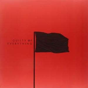 NOTHING - GUILTY OF EVERYTHING (RED)