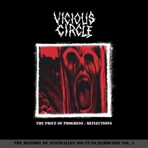 VICIOUS CIRCLE - THE PRICE OF PROGRESS/ REFLECTIONS