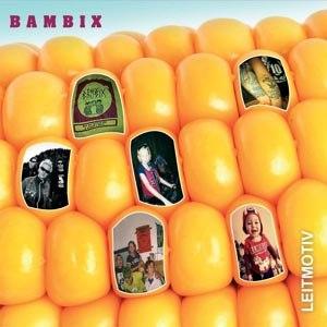 BAMBIX - LEITMOTIV (REISSUE)