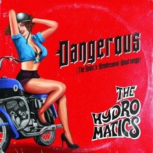 HYDROMATICS, THE - DANGEROUS