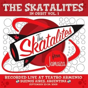 SKATALITES, THE - IN ORBIT VOL.1