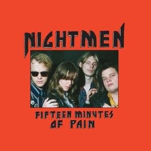 NIGHTMEN - FIFTEEN MINUTES OF PAIN