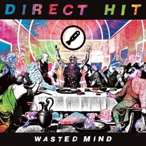 DIRECT HIT - WASTED MIND