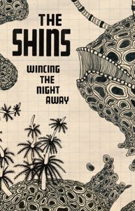 SHINS, THE - WINCING THE NIGHT AWAY (MC)