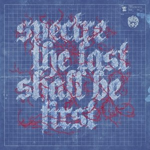 SPECTRE - THE LAST SHALL BE FIRST