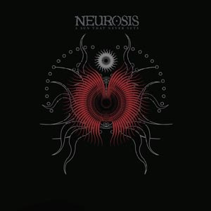 NEUROSIS - A SUN THAT NEVER SETS (OXBLOOD VINY