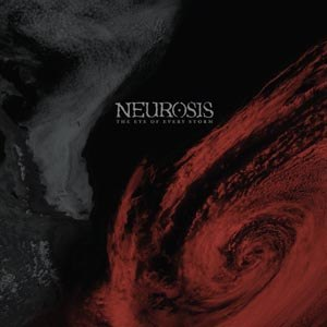 NEUROSIS - THE EYE OF EVERY STORM (OXBLOOD VIN