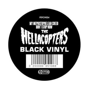 HELLACOPTERS, THE - MY MEPHISTOPHELEAN CREED / DON'T STOP