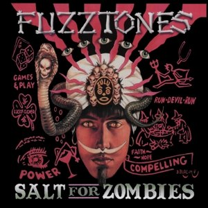 FUZZTONES - SALT FOR ZOMBIES (LP+7