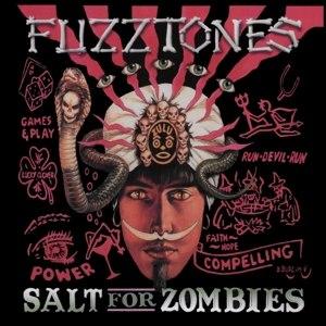 FUZZTONES - SALT FOR ZOMBIES (LP+7