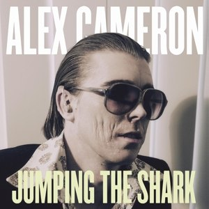 CAMERON, ALEX - JUMPING THE SHARK (MC)
