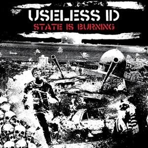 USELESS ID - THE STATE IS BURNING