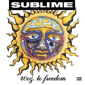 SUBLIME - 40 OZ. TO FREEDOM