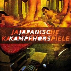 JAPANISCHE KAMPFHÖRSPIELE - THE GOLDEN ANTHROPOCENE (LTD GOLDEN