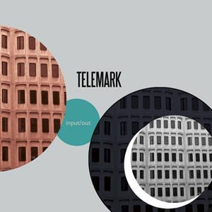 TELEMARK - INPUT/OUT