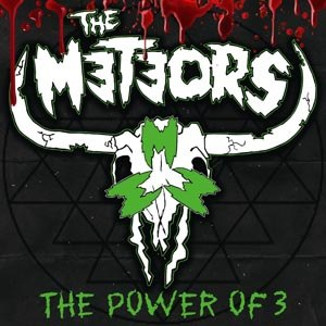 METEORS, THE - THE POWER OF 3