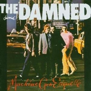 DAMNED, THE - MACHINE GUN ETIQUETTE