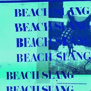 BEACH SLANG - A LOUD BASH OF TEENAGE FEELINGS (COLOURED)
