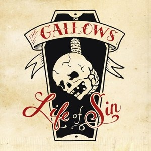 GALLOWS - LIFE OF SIN