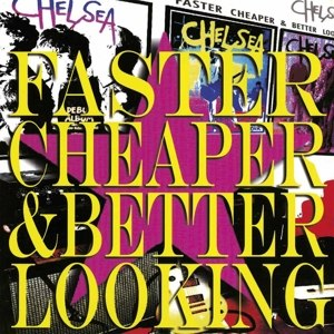 CHELSEA - FASTER CHEAPER AND BETTER LOOKING