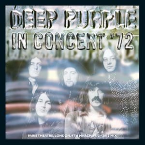 DEEP PURPLE - IN CONCERT '72 (2012 REMIX)
