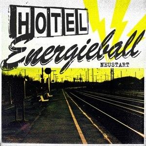 HOTEL ENERGIEBALL - NEUSTART