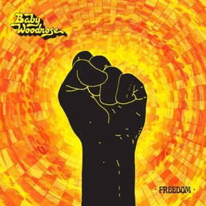 BABY WOODROSE - FREEDOM (GREEN VINYL)