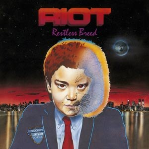 RIOT - RESTLESS BREED + LIVE 82 EP
