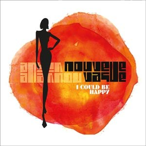 NOUVELLE VAGUE - I COULD BE HAPPY (COLOURED)