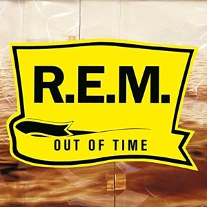 R.E.M. - OUT OF TIME (LTD.25TH ANNIVERSARY EDT)