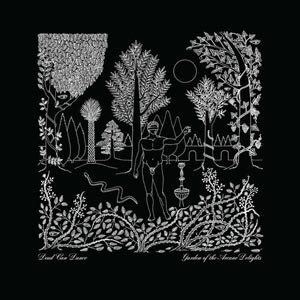 DEAD CAN DANCE - GARDEN OF THE ARCANE DELIGHTS + PEE