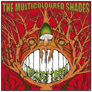 MULTICOLOURED SHADES - THE LOST TAPES